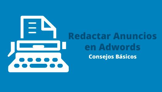 redactar anuncios adwords
