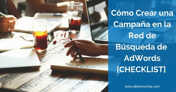 crear campana red búsqueda adwords