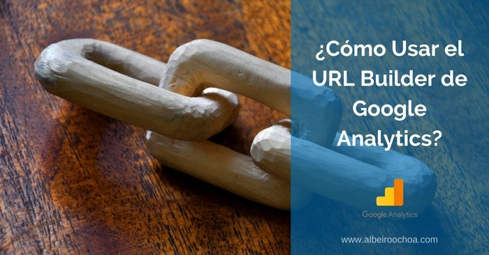 como usar el url builder analytics