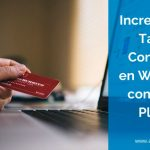 6 Plugins para Potenciar las Conversiones en WordPress