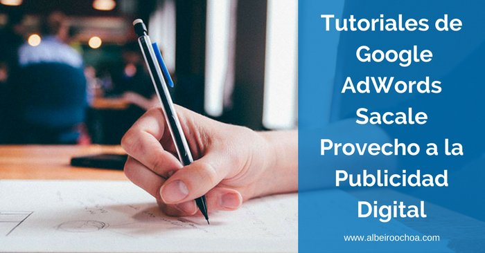 tutoriales google adwords
