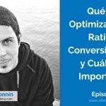 Optimización del Ratio de Conversión [CRO] Qué es y Cuál es su importancia con Pedro Sánchez Bonnín | Ep. 7