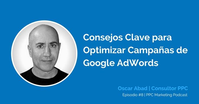 Optimizar AdWords Oscar Abad