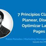 7 Elementos Clave para Planear, Diseñar y Optimizar Landing Pages con Pablo Penadés | Ep. #12
