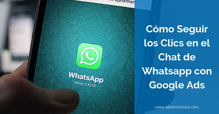 seguimiento clics tag manager whatsapp google ads 3