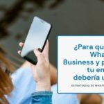 ¿Qué es WhatsApp Marketing y Cómo Aplicarlo en tu Empresa? – Parte 1