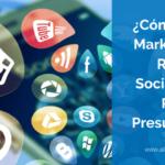 7 Tácticas Económicas pero Efectivas en Marketing para Redes Sociales